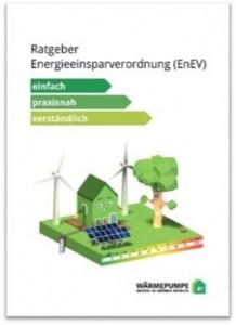 Der neue Ratgeber des Bundesverband Wärmepumpe führt in die Verschärfung der Energieeinsparverordnung (EnEV) ein, die zum 1. Januar 2016 in Kraft tritt