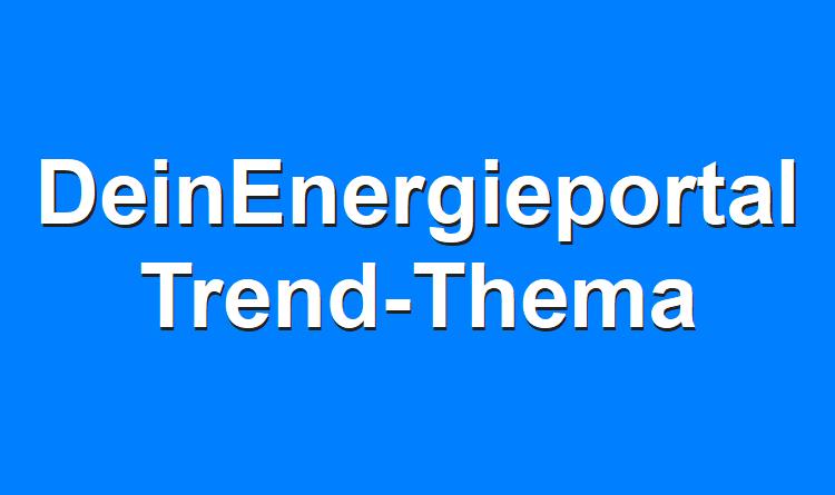 "DeinEnergieportal Trend-Thema ""Smart Home"""