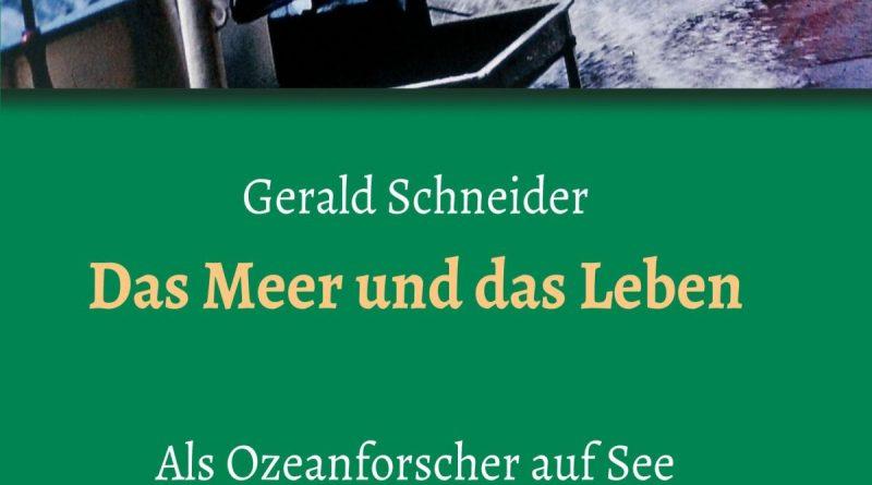 as Meer und das Leben vom Meeresbiologen Gerald Schneider - tredition Verlag